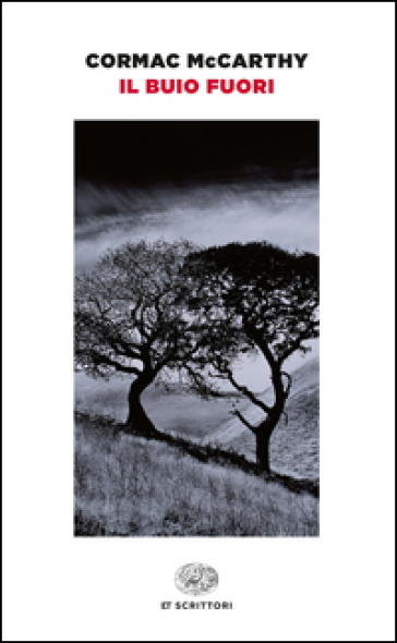 Il buio fuori - Cormac McCarthy pdf epub