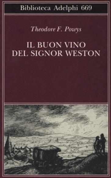 Il buon vino del signor Weston - Theodore F. Powys  