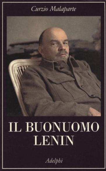 Il buonuomo Lenin - Curzio Malaparte  
