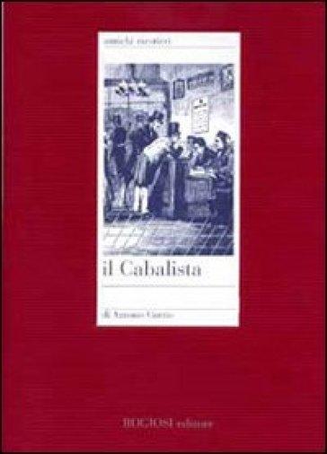 Il cabalista - Antonio Curzio  