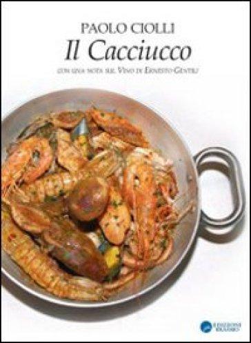 Il cacciucco - Paolo Ciolli   Rochesterscifianimecon.com