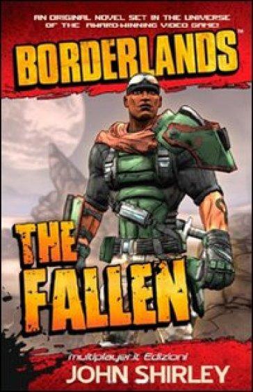 Il caduto. Borderlands - John Shirley pdf epub