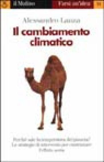 Il cambiamento climatico - Alessandro Lanza  