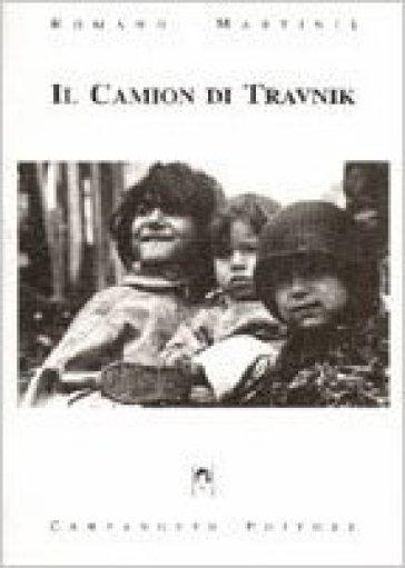 Il camion di Travnik - Romano Martinis |