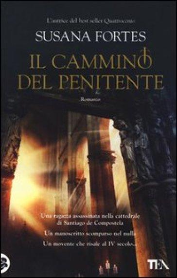 Il cammino del penitente - Susana Fortes |