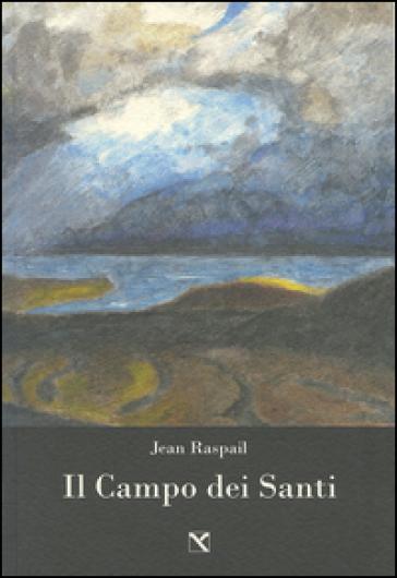 Il campo dei santi - Jean Raspail | Kritjur.org
