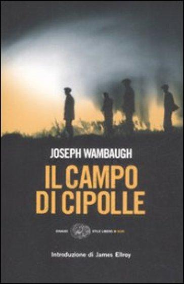Il campo di cipolle - Joseph Wambaugh  