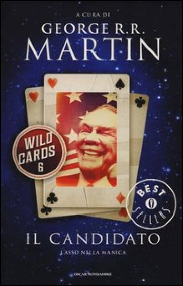 Il candidato. Wild Cards. 6.