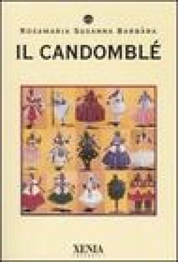 Il candomblé - Susanna R. Barbara  
