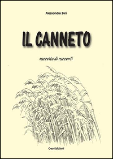Il canneto - Alessandro Bini |