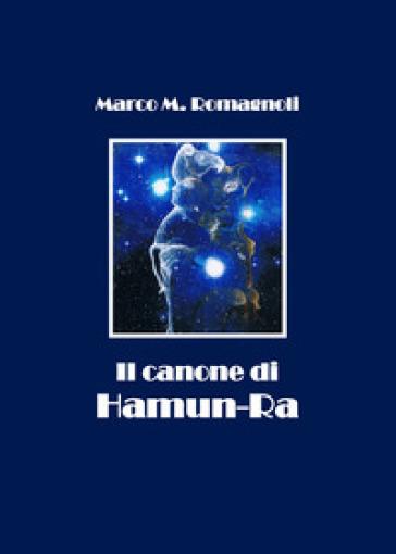 Il canone di Hamun-Ra - Marco Romagnoli  