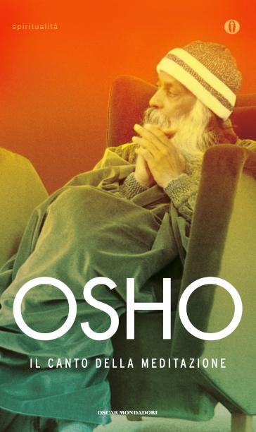 Il canto della meditazione - Osho | Ericsfund.org
