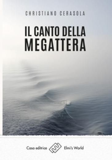 Il canto della megattera - Christiano Cerasola | Kritjur.org