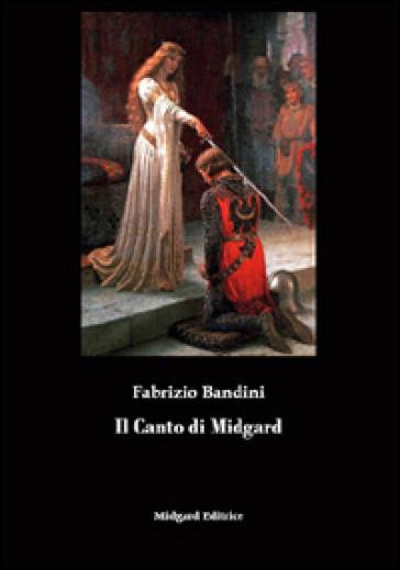 Il canto di Midgard - Fabrizio Bandini |