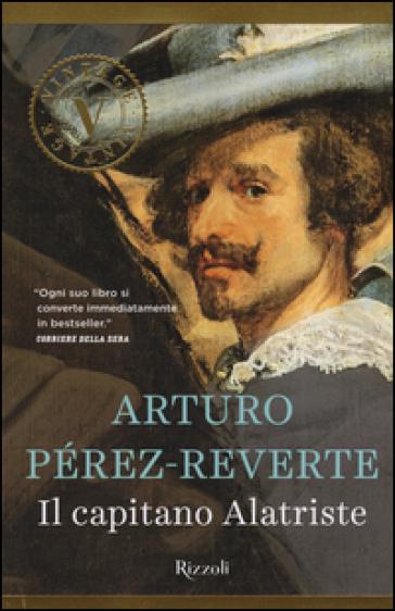 Il capitano Alatriste - Arturo Pérez-Reverte   Rochesterscifianimecon.com