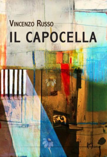 Il capocella - Vincenzo Russo  