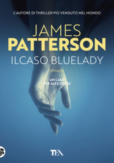 Il caso Bluelady - James Patterson | Jonathanterrington.com