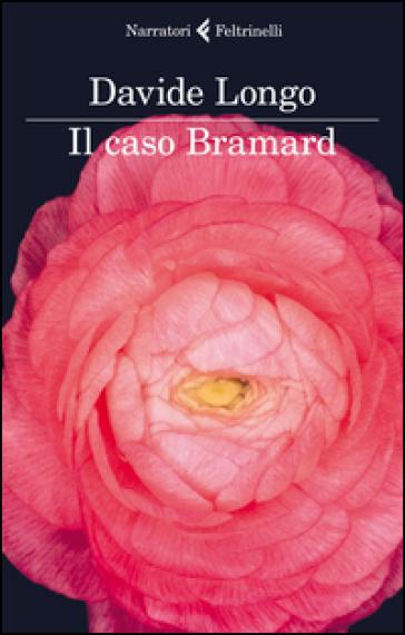 Il caso Bramard - Davide Longo  