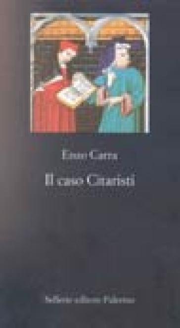 Il caso Citaristi - Enzo Carra  
