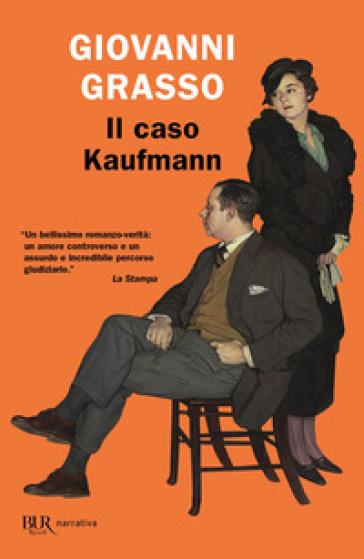 Il caso Kaufmann - Giovanni Grasso | Jonathanterrington.com