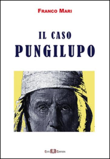 Il caso Pungilupo - Franco Mari   Rochesterscifianimecon.com