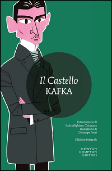 Il castello. Ediz. integrale - Franz Kafka |