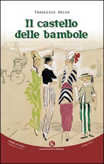Il castello delle bambole - Francesca Amico   Ericsfund.org