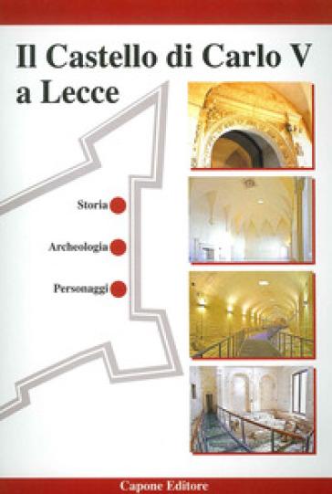 Il castello di Carlo V a Lecce