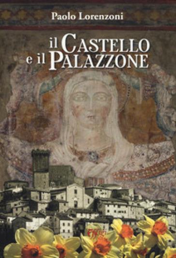Il castello e il palazzone - Paolo Lorenzoni | Kritjur.org