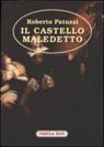 Il castello maledetto - Roberto Patuzzi | Kritjur.org