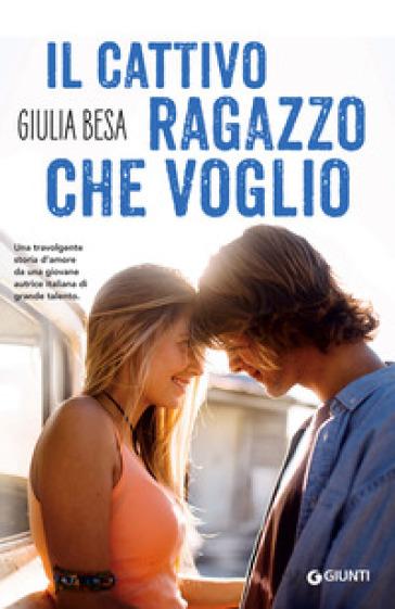 Il cattivo ragazzo che voglio - Giulia Besa   Thecosgala.com