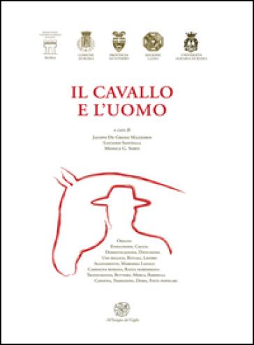 Il cavallo e l'uomo - J. De Grossi Mazzorin pdf epub