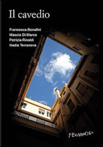 Il cavedio - Francesca Bonafini pdf epub