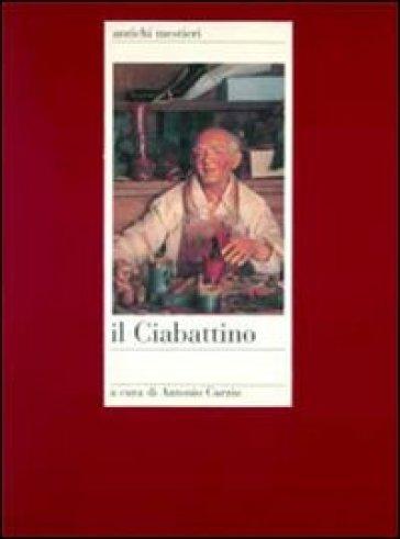 Il ciabattino - Antonio Curzio |