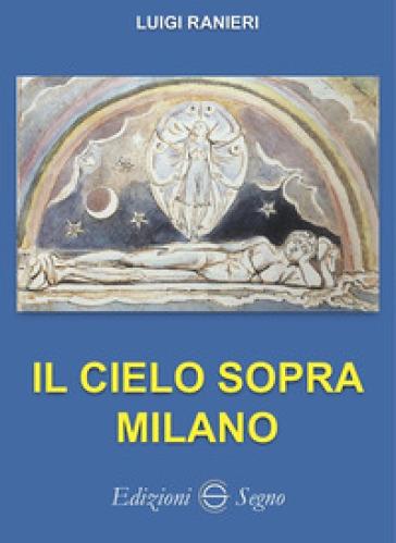 Il cielo sopra Milano - Luigi Ranieri  