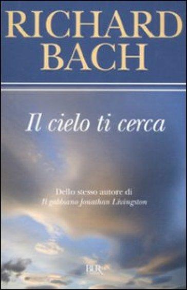 Il cielo ti cerca - Richard Bach   Kritjur.org