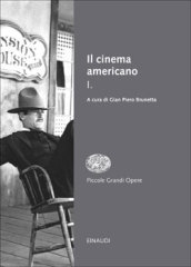 Il cinema americano. 1.