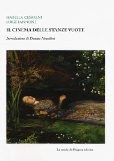 Il cinema delle stanze vuote - Isabella Cesarini | Thecosgala.com