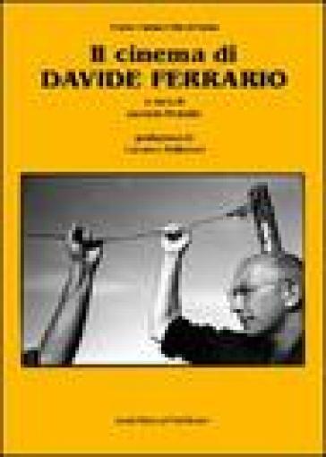 Il cinema di Davide Ferrario - A. Maraldi | Rochesterscifianimecon.com