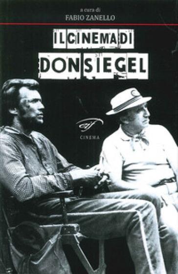 Il cinema di Don Siegel - F. Zanello  