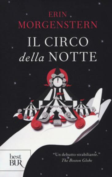 Il circo della notte - Erin Morgenstern |