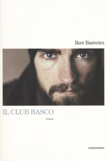 Il club basco - Iker Barreiro |