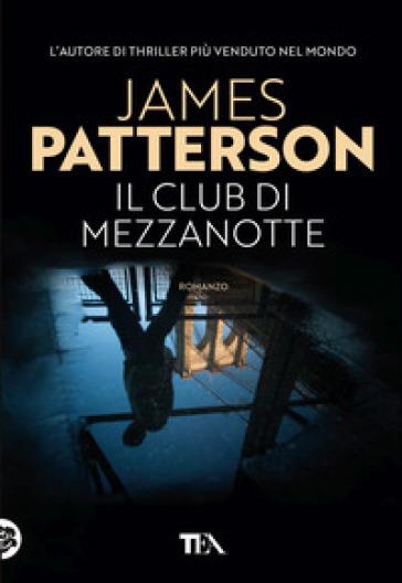 Il club di mezzanotte - James Patterson pdf epub