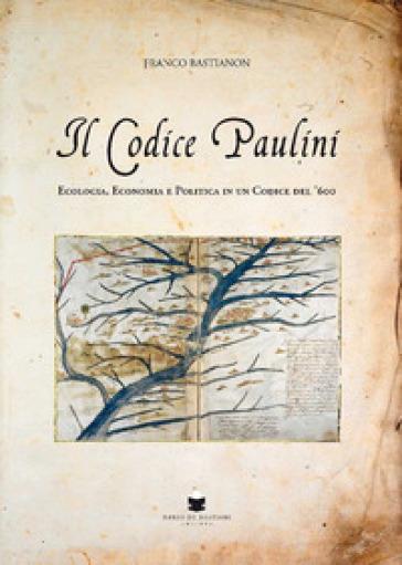 Il codice Paulini - Franco Bastianon  