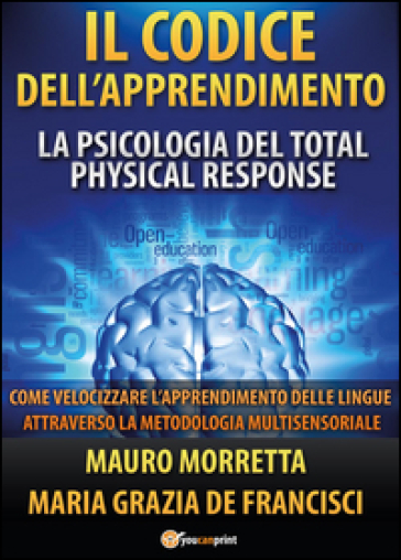 Il codice dell'apprendimento - Mauro Morretta | Thecosgala.com