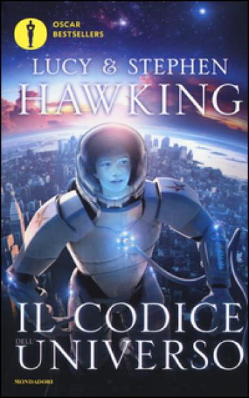 Il codice dell'universo - Lucy Hawking | Thecosgala.com