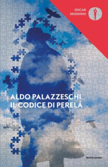 Il codice di Perelà - Aldo Palazzeschi  
