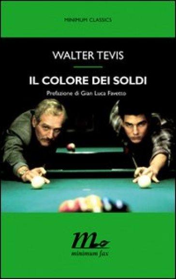 Il colore dei soldi - Walter Tevis | Jonathanterrington.com