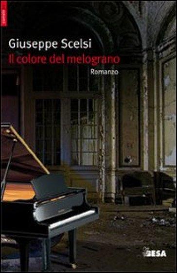 Il colore del melograno - Giuseppe Scelsi  