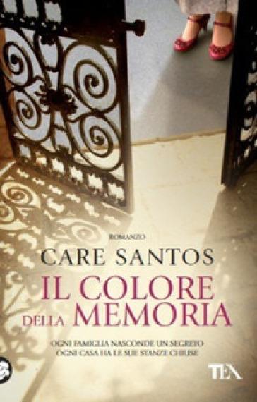 Il colore della memoria - Care Santos |